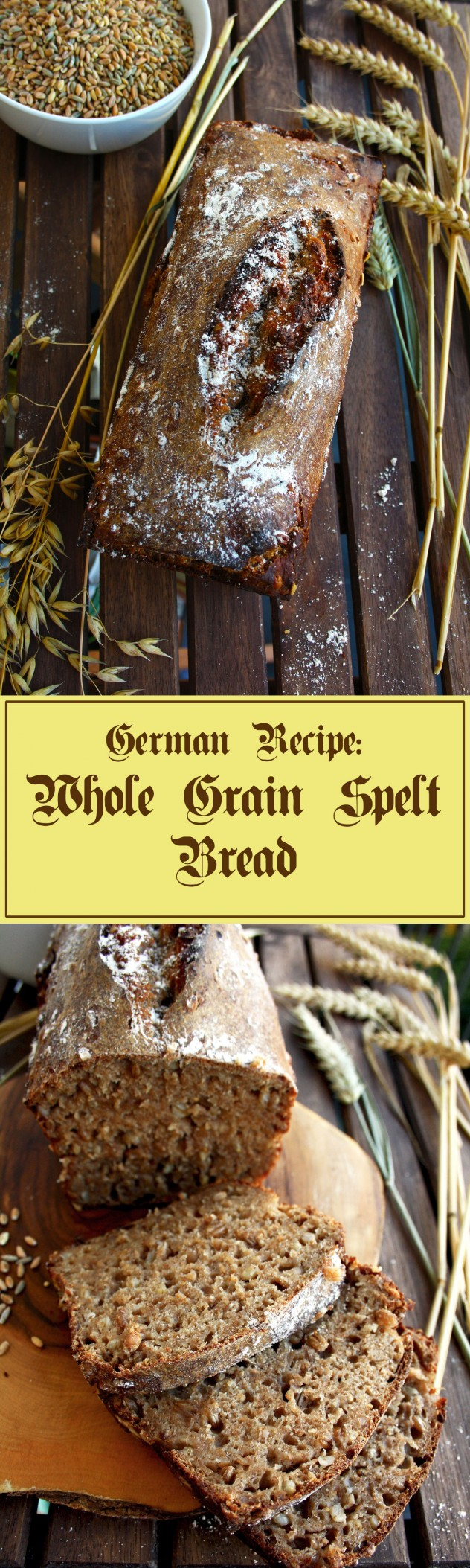Whole Grain Spelt Bread - bake your own healthy organic whole grain spelt bread with minimum ingredients. A recipe from Germany, the land of bread!