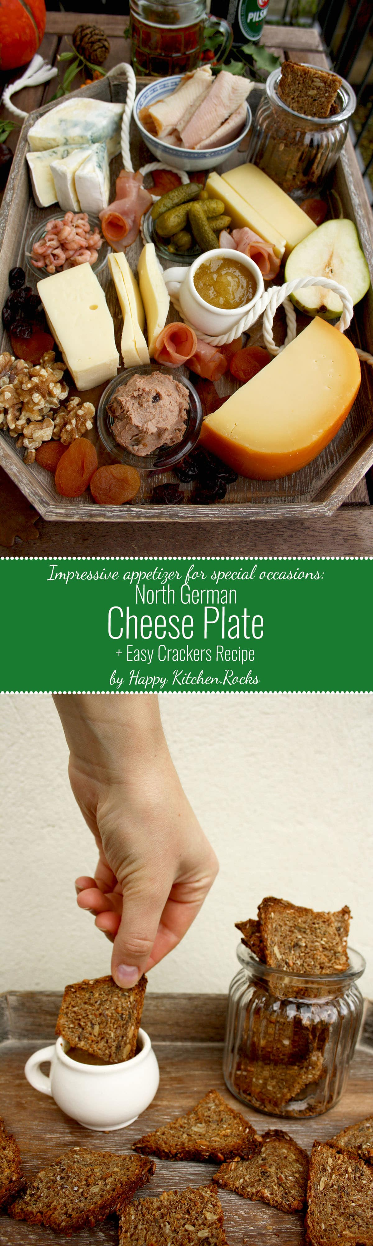 North German Cheese Plate and Easy Crackers Recipe effortless and impressive appetizers and cheeses & North German Cheese Plate and Easy Crackers Recipe \u2022 Happy Kitchen.Rocks