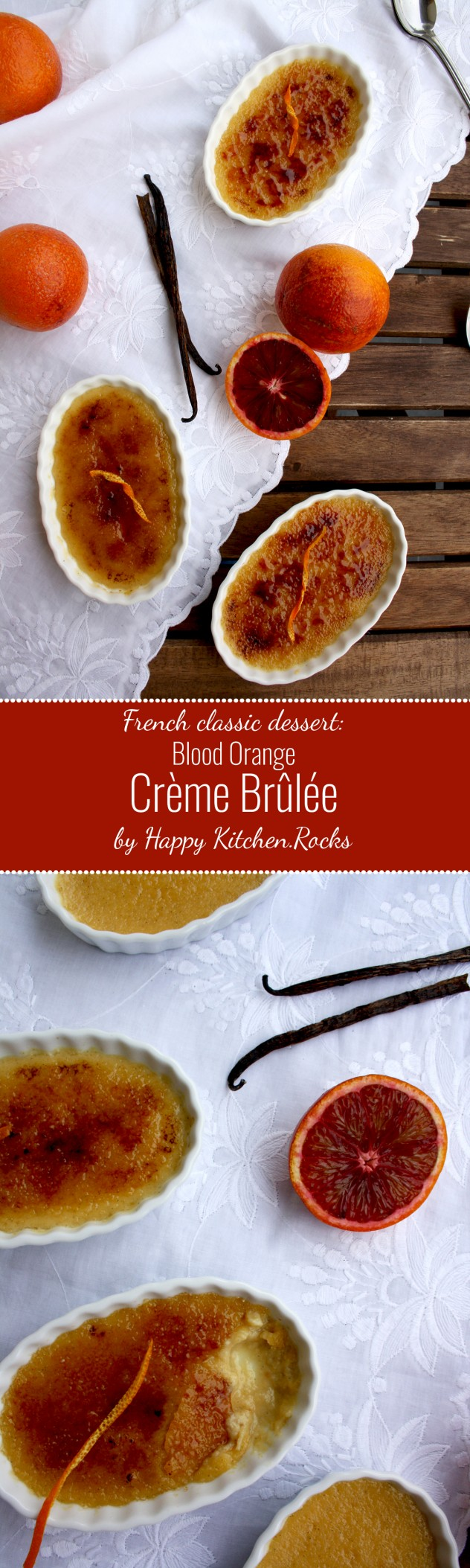 Blood Orange Crème Brûlée: Rich and creamy vanilla custard meets a brittle caramelized topping in this seductive and foolproof classic French dessert with a fresh hint of blood orange.