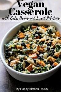 Pinterest Image of Vegan Sweet Potato Casserole with Kale, Beans and Quinoa