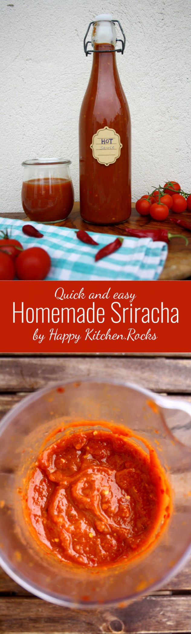 Quick and easy Homemade Sriracha sauce, perfect for any kind of ...