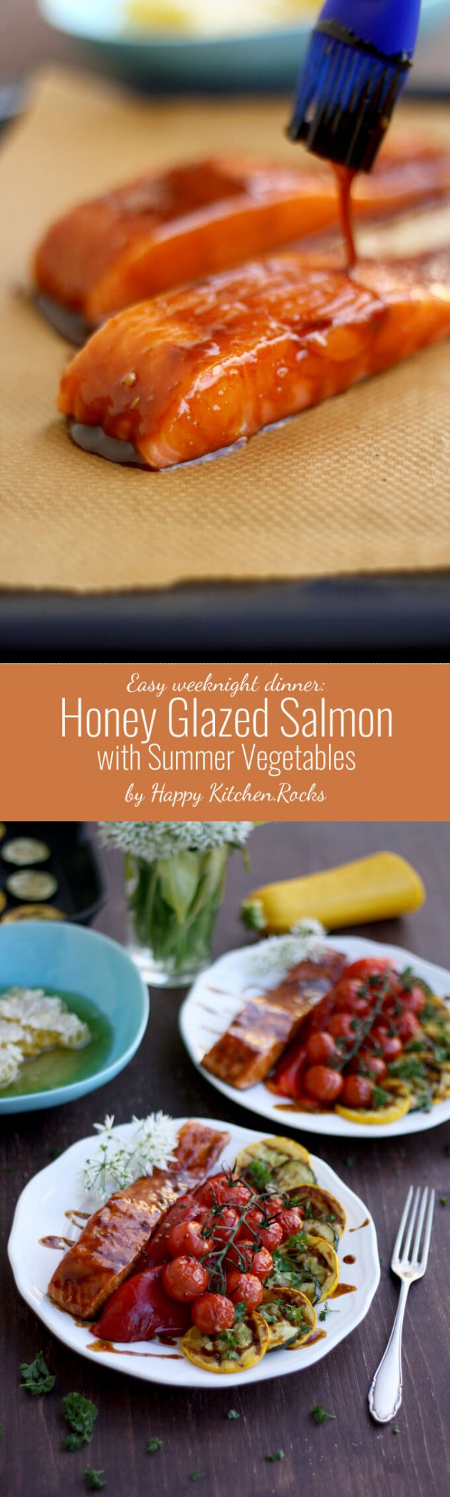 Easy Honey Glazed Salmon with roasted and grilled summer vegetables: Delicious and quick weeknight dinner full of nutrients and summer flavors.