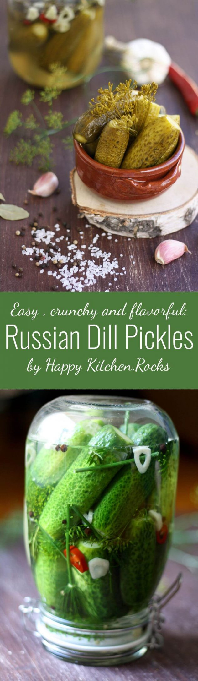 An easy family recipe of Russian Dill Pickles (солёные огурцы) with herbs, garlic and peppercorns. A healthy, crunchy and refreshing appetizer you will love!
