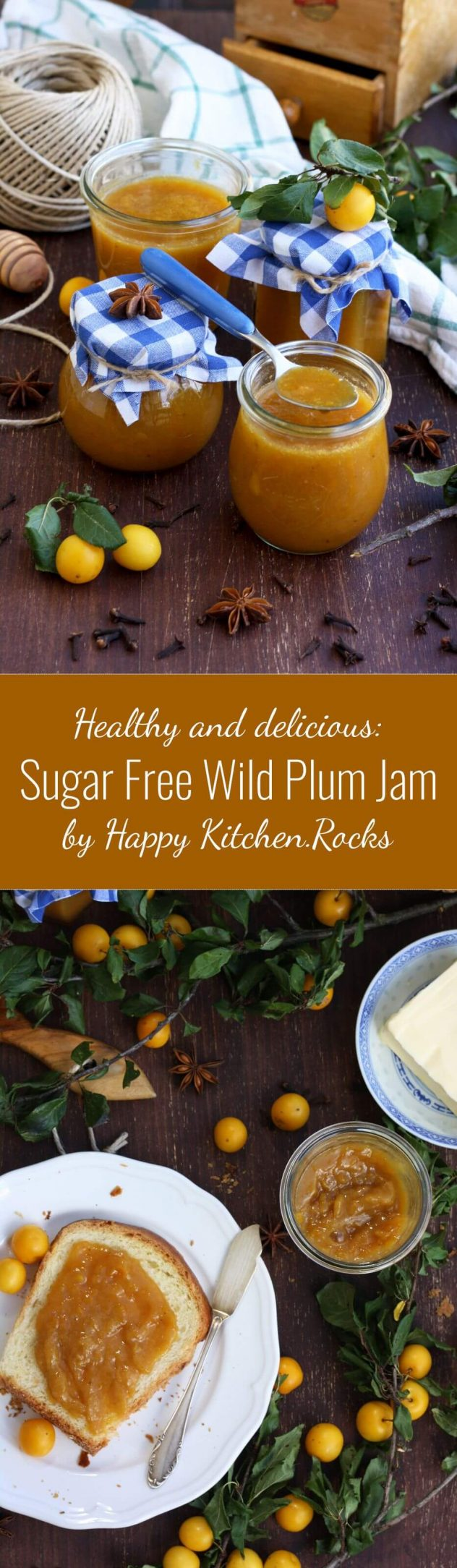 This sugar free wild plum jam is sweetened with a bit of honey and spiced with cloves and anise. Easy and delicious step-by-step recipe.