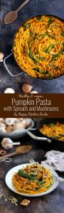 Healthy Pumpkin Pasta with Spinach and Mushrooms: Delicious vegan 30-minutes fall pasta dinner recipe your whole family will love!
