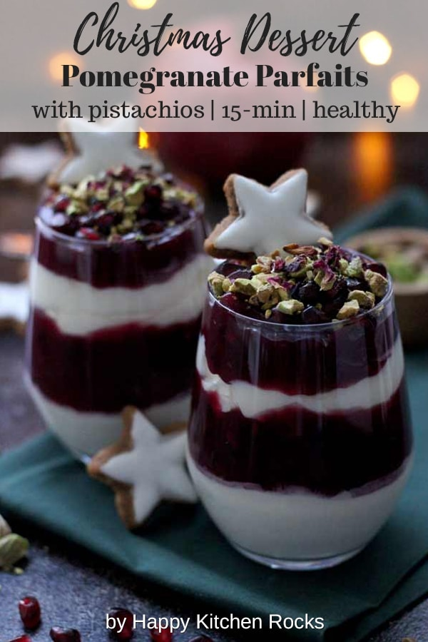 15 Minute Pomegranate Parfaits with Pistachios - Two Servings for Christmas Collage with Image Overlay