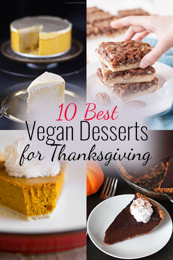 Vegan Thanksgiving Desserts Pinterest Collage.