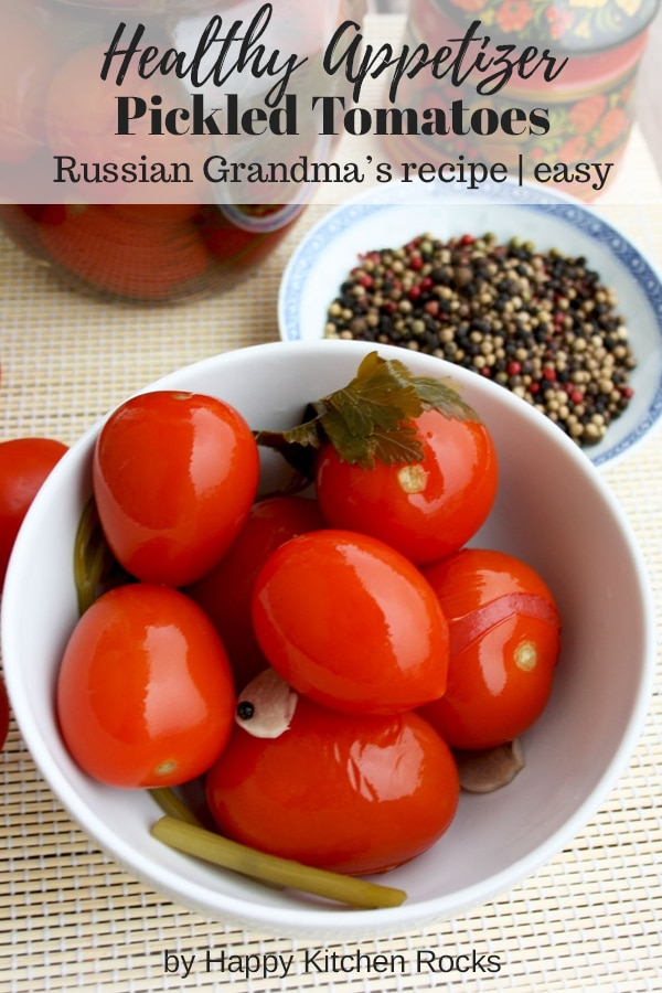 Russian Grandma's Pickled Tomatoes Served in a White Bowl Collage with Text Overlay