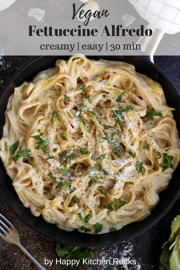 The Creamiest Vegan Fettuccine Alfredo in a Pan - Creamy and Easy to Make