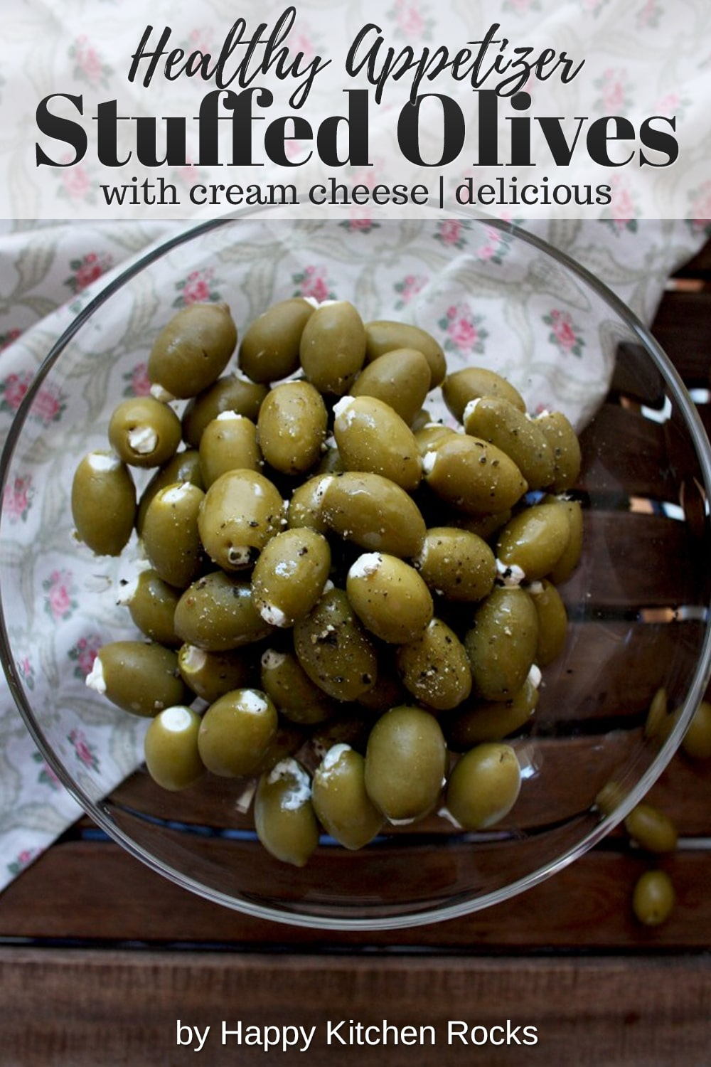 Cream Cheese Stuffed Olives Collage with Text Overlay
