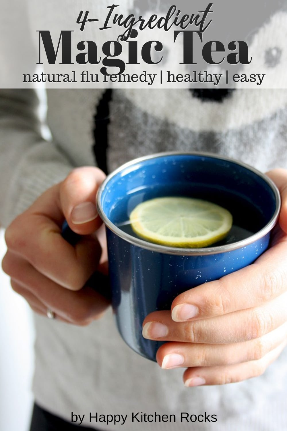 Natural Flu Remedy: Magic 4-Ingredient Tea Hands Collage with Text Overlay