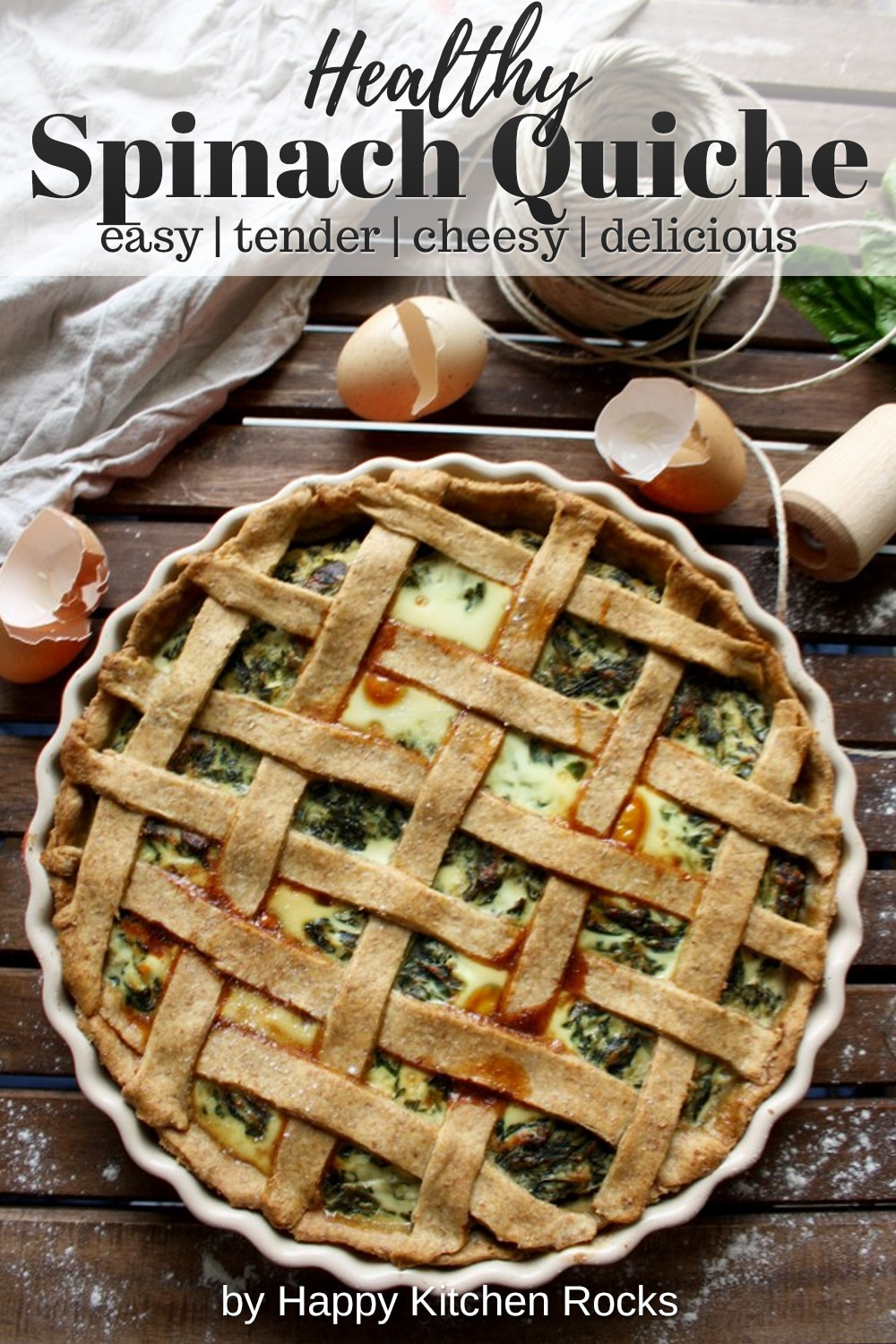 The Best Rustic Ricotta Spinach Quiche Overhead Collage with Text Overlay