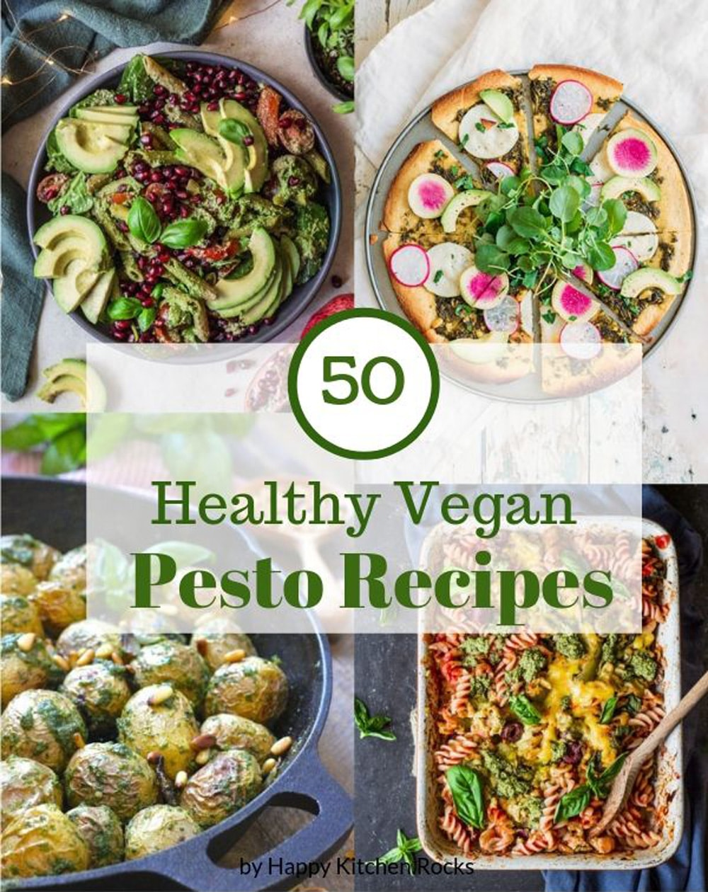 Vegan Recipes with Pesto Pinterest Image with Pesto Pastat Bake, Pesto Pizza, Pesto Potatoes and Salad