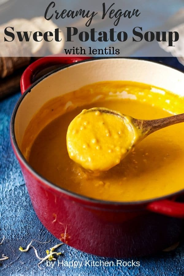 Sweet Potato Lentil Soup in a Pot Pinterest