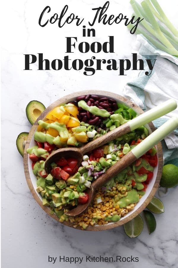 Pinterest Image Color Theory in Food Photography Mexican Salad in a Bowl